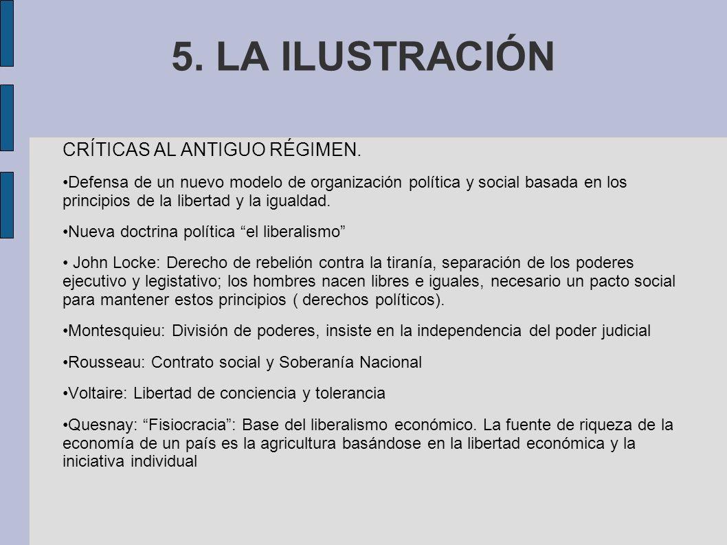 5.LA ILUSTRACIÓN CRÍTICAS AL ANTIGUO RÉGIMEN.