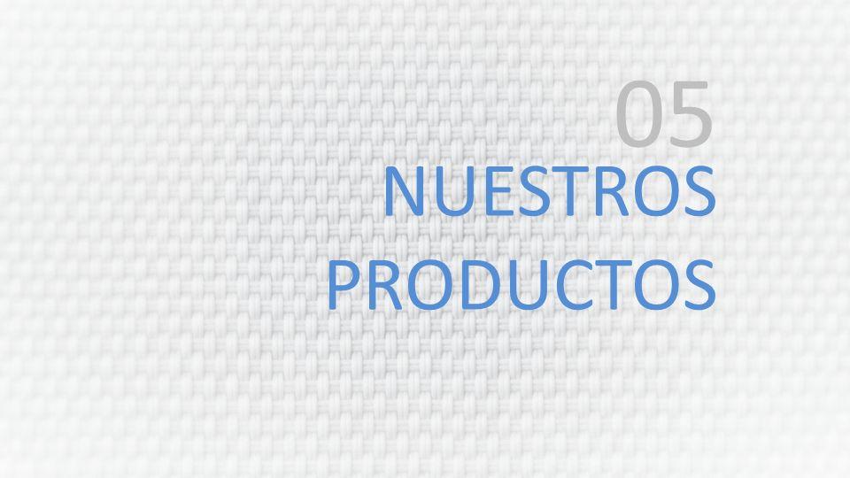 NUESTROS PRODUCTOS 05