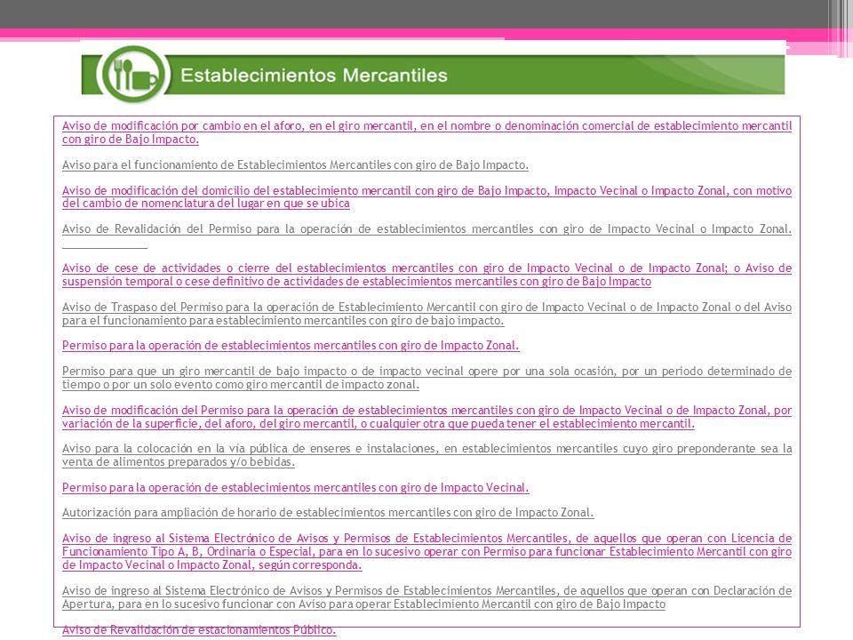 Aviso de modificación por cambio en el aforo, en el giro mercantil, en el nombre o denominación comercial de establecimiento mercantil con giro de Baj