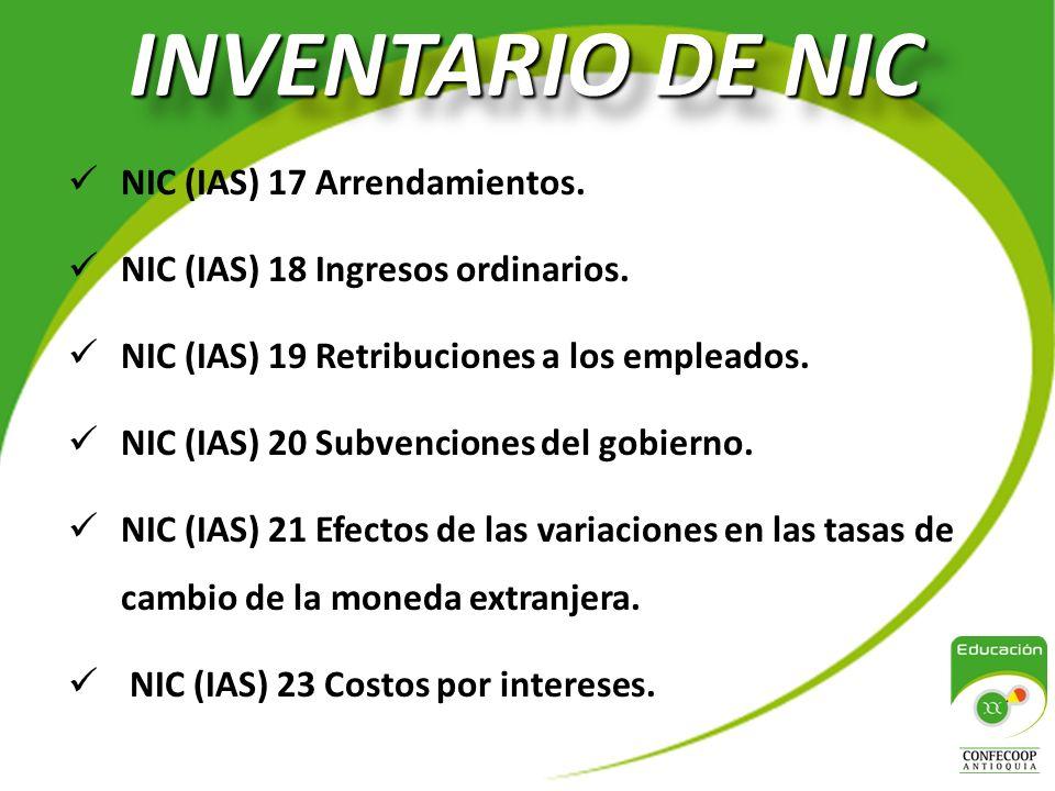 INVENTARIO DE NIC NIC (IAS) 17 Arrendamientos.NIC (IAS) 18 Ingresos ordinarios.