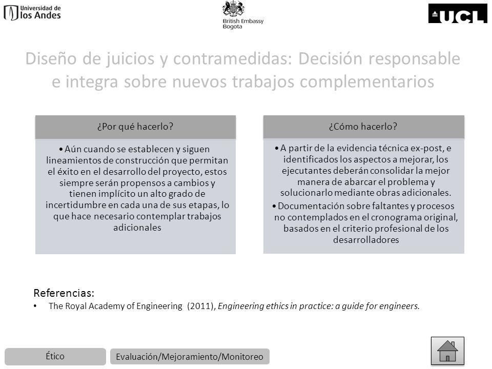 Diseño de juicios y contramedidas: Decisión responsable e integra sobre nuevos trabajos complementarios ¿Por qué hacerlo? Aún cuando se establecen y s