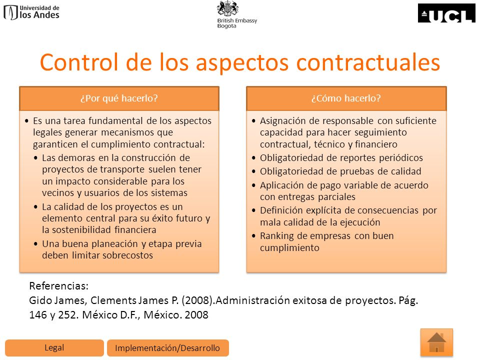 Control de los aspectos contractuales ¿Por qué hacerlo? Es una tarea fundamental de los aspectos legales generar mecanismos que garanticen el cumplimi
