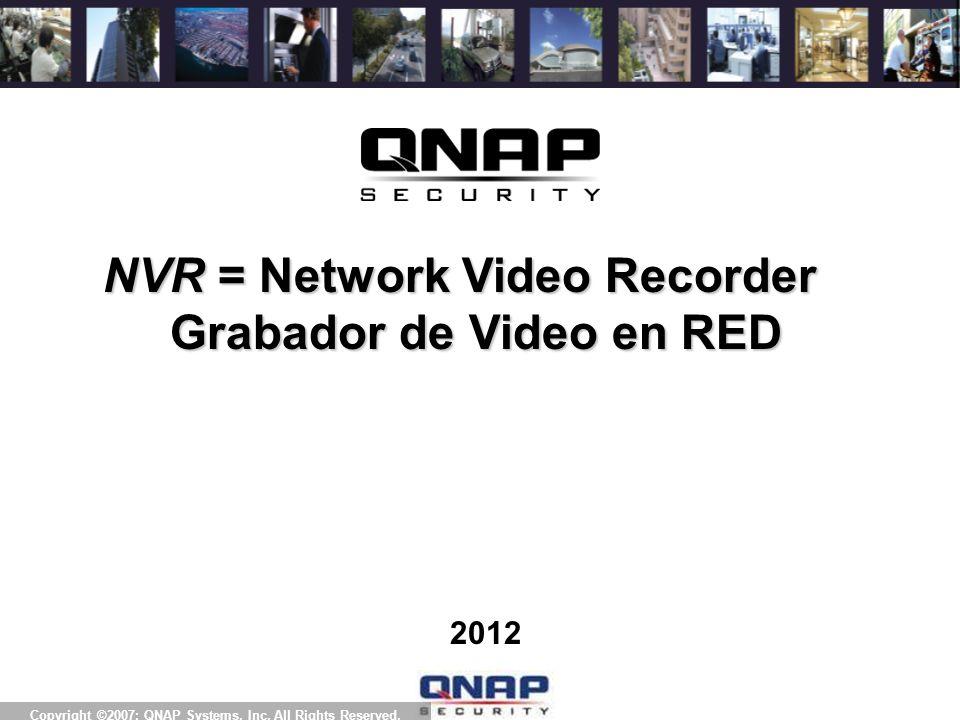 Awards Acerca de QNAP QNAP es un proveedor exclusivo de Grabadores de Video en Red (NVR) que integran software y hardware con avanzadas tecnologías de videovigilancia y almacenamiento IP.