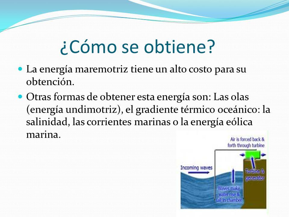 ¿Qué es? La energía maremotriz es la energía producida por los movimientos del agua del mar.
