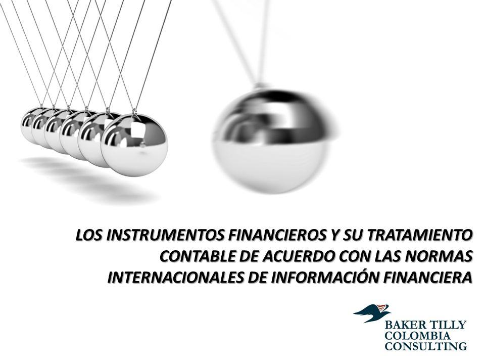 LOS INSTRUMENTOS FINANCIEROS Y SU TRATAMIENTO CONTABLE DE ACUERDO CON LAS NORMAS INTERNACIONALES DE INFORMACIÓN FINANCIERA