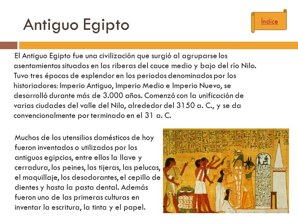 Antiguo Egipto El Antiguo Egipto fue una civilización que surgió al agruparse los asentamientos situados en las riberas del cauce medio y bajo del río