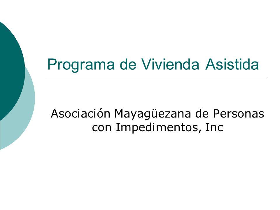 Programa de Vivienda Asistida Asociación Mayagüezana de Personas con Impedimentos, Inc
