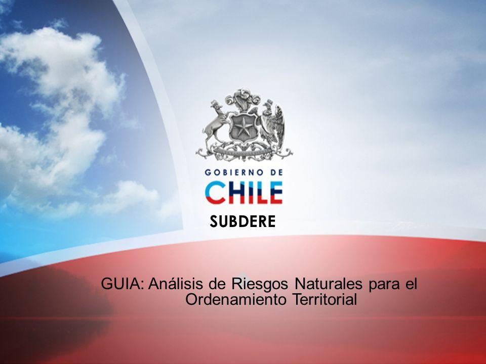GUIA: Análisis de Riesgos Naturales para el Ordenamiento Territorial SUBDERE