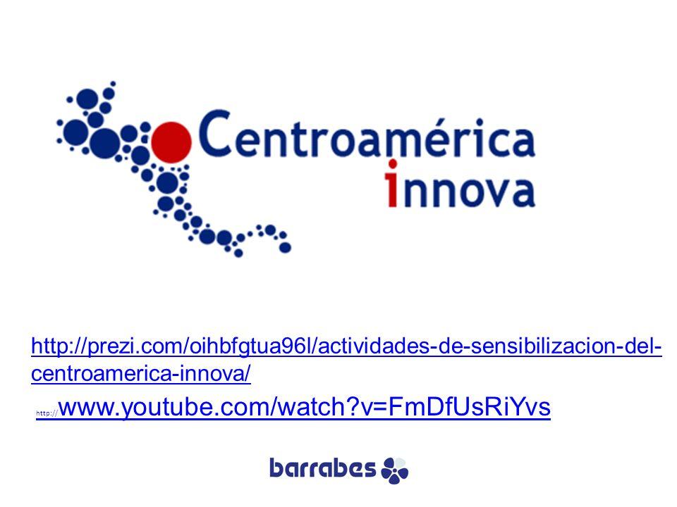 http://prezi.com/oihbfgtua96l/actividades-de-sensibilizacion-del- centroamerica-innova/ http:// www.youtube.com/watch?v=FmDfUsRiYvs