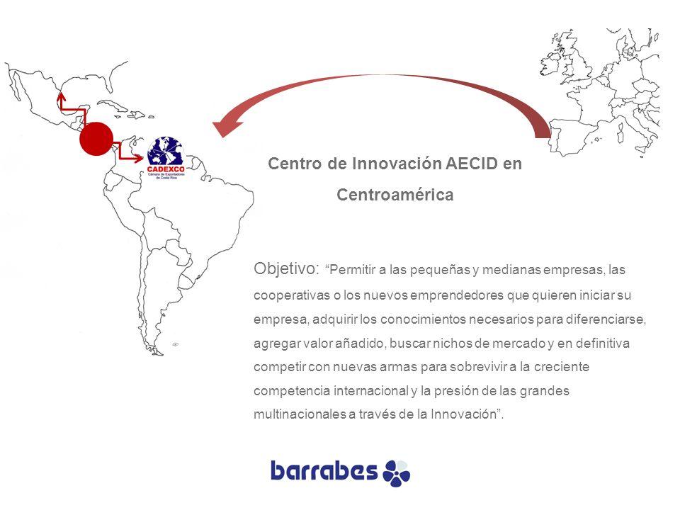 Centro de Innovación AECID en Centroamérica Objetivo:Permitir a las pequeñas y medianas empresas, las cooperativas o los nuevos emprendedores que quie