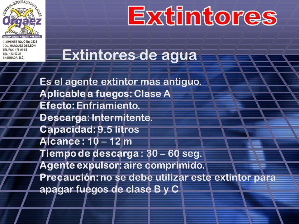 Extintores de agua Es el agente extintor mas antiguo.