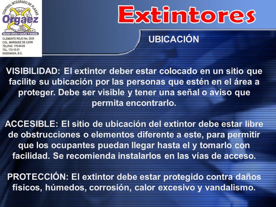 VISIBILIDAD: El extintor deber estar colocado en un sitio que facilite su ubicación por las personas que estén en el área a proteger. Debe ser visible