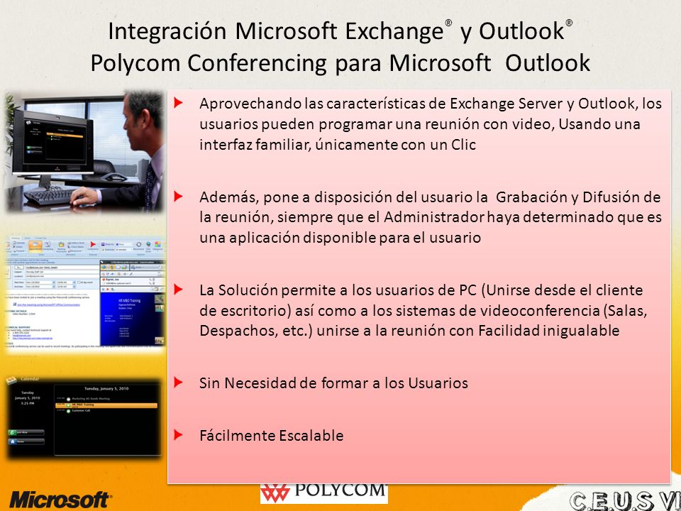 Integración Microsoft Exchange ® y Outlook ® Polycom Conferencing para Microsoft Outlook Aprovechando las características de Exchange Server y Outlook