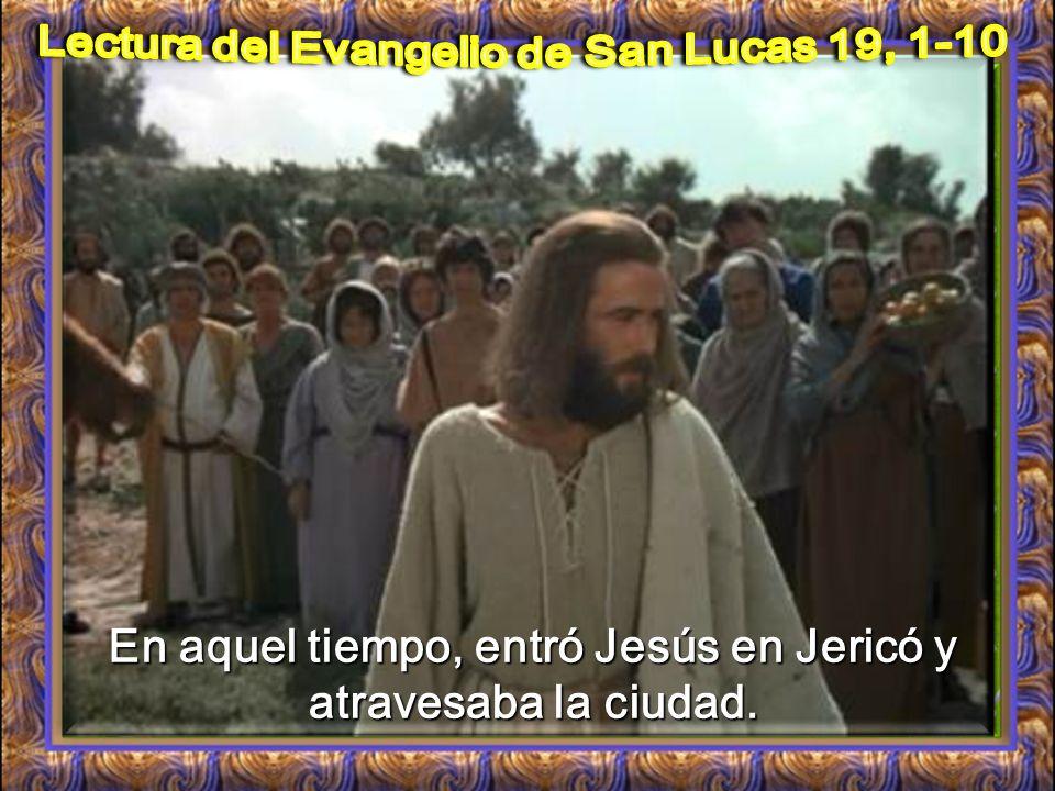 I. LECTIO ¿Qué dice el texto? – Lucas 19, 1-10