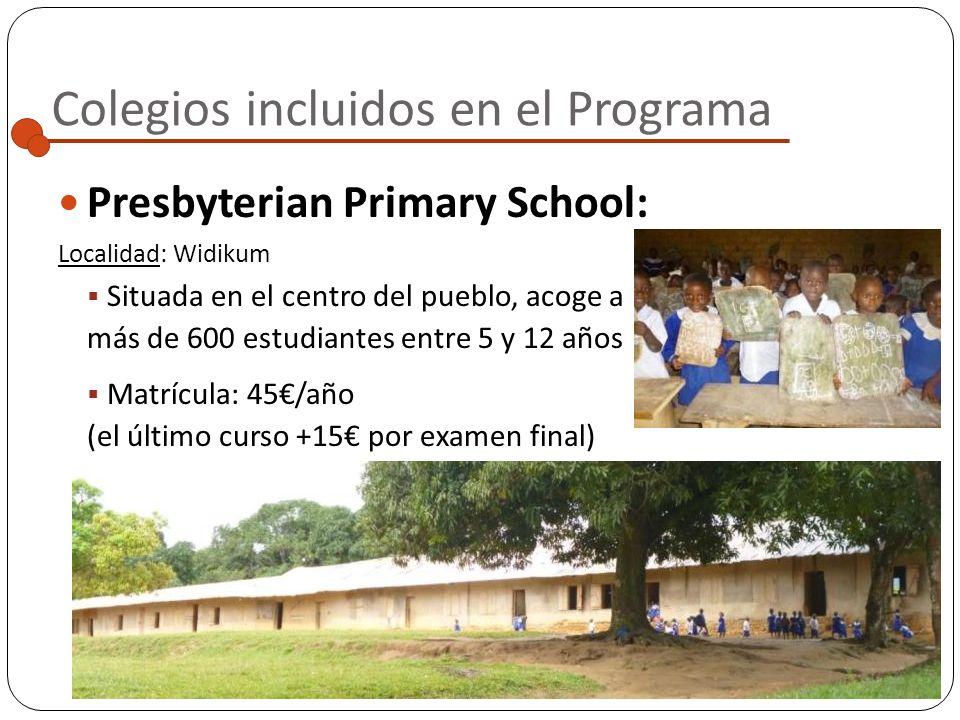 Colegios incluidos en el Programa Catholic Primary School: Localidad: Widikum Situada unos metros más arriba que el Nursery Catholic School, acoge a m