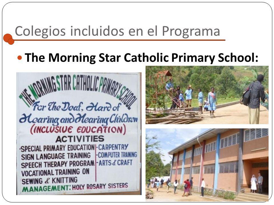 Colegios incluidos en el Programa The Morning Star Catholic Primary School: Localidad: Bamenda Colegio para niñ@s sord@s o con problemas de audición S