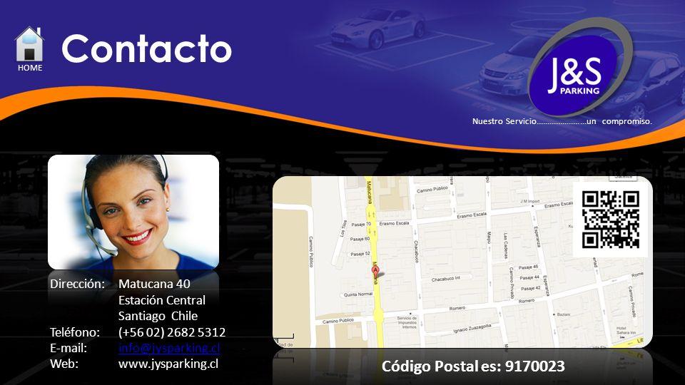 Contacto HOME Dirección:Matucana 40 Estación Central Santiago Chile Teléfono: (+56 02) 2682 5312 E-mail: info@jysparking.clinfo@jysparking.cl Web:www.