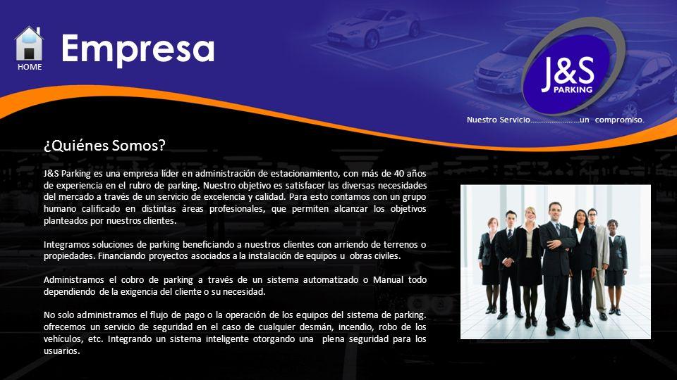 ¿Quiénes Somos? J&S Parking es una empresa líder en administración de estacionamiento, con más de 40 años de experiencia en el rubro de parking. Nuest