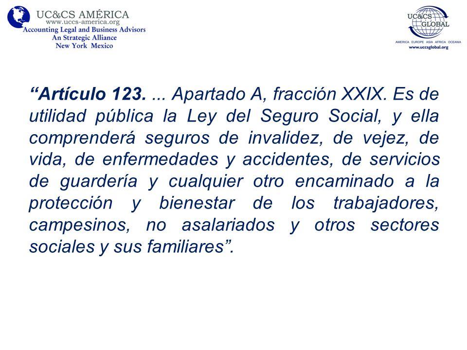 Artículo 123....Apartado A, fracción XXIX.