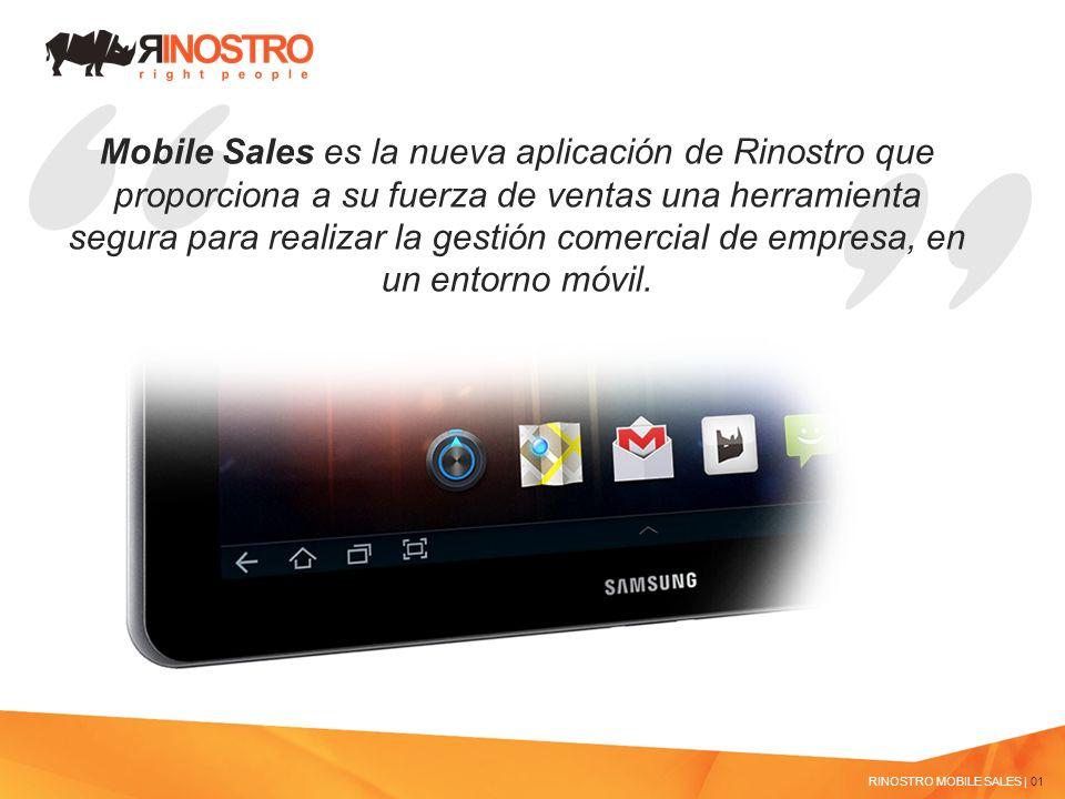 RINOSTRO MOBILE SALES | 01 Mobile Sales es la nueva aplicación de Rinostro que proporciona a su fuerza de ventas una herramienta segura para realizar