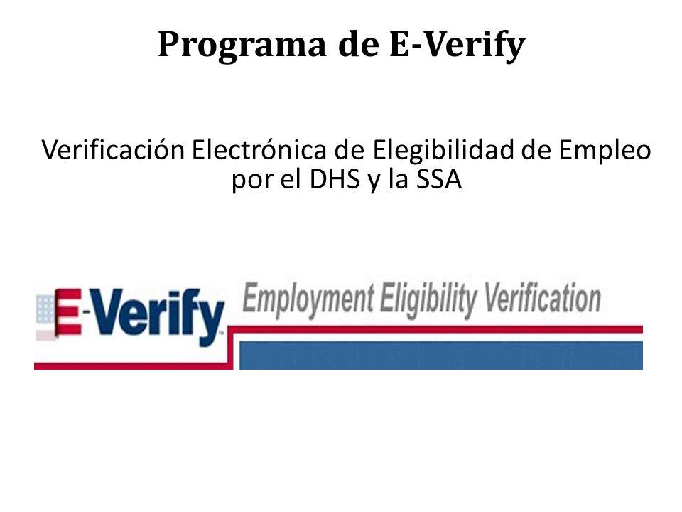 Verificación Electrónica de Elegibilidad de Empleo por el DHS y la SSA Programa de E-Verify