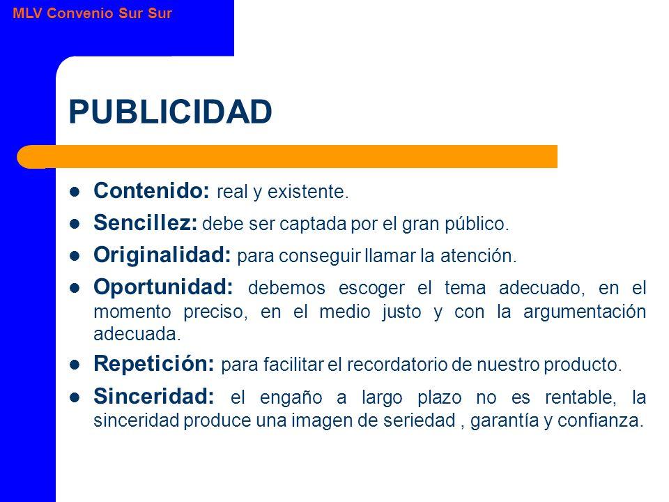 MLV Convenio Sur Sur PUBLICIDAD Contenido: real y existente.