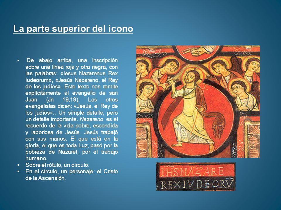 La parte superior del icono De abajo arriba, una inscripción sobre una línea roja y otra negra, con las palabras: «Iesus Nazarenus Rex Iudeorum», «Jes