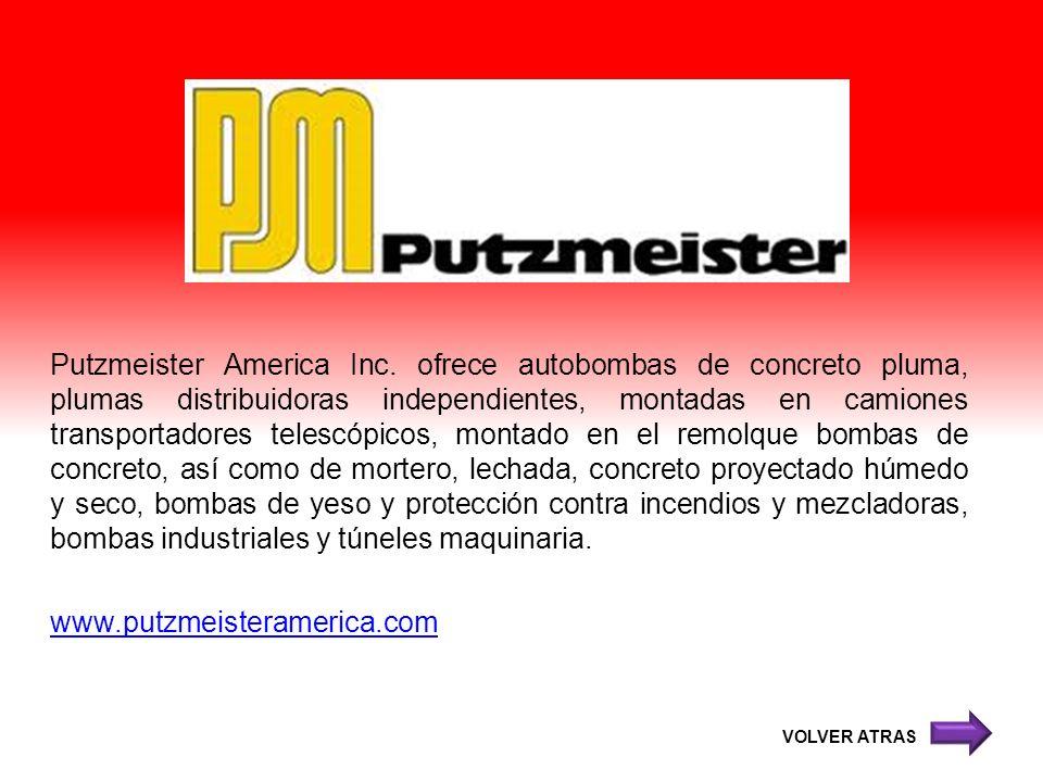 Putzmeister America Inc. ofrece autobombas de concreto pluma, plumas distribuidoras independientes, montadas en camiones transportadores telescópicos,
