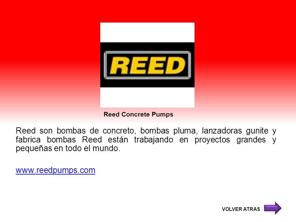 Reed Concrete Pumps Reed son bombas de concreto, bombas pluma, lanzadoras gunite y fabrica bombas Reed están trabajando en proyectos grandes y pequeña