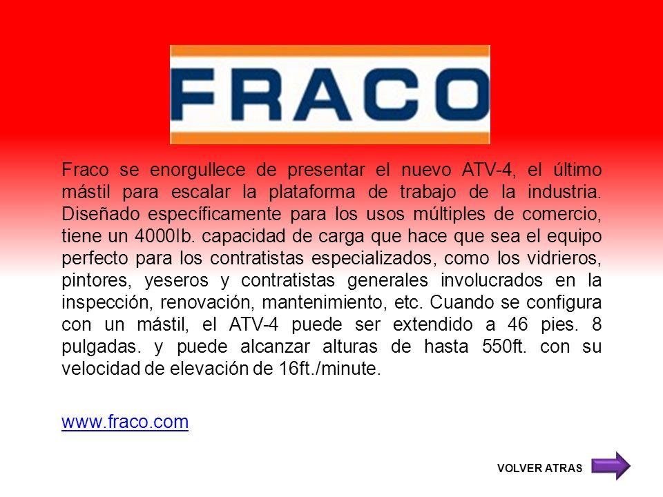 Fraco se enorgullece de presentar el nuevo ATV-4, el último mástil para escalar la plataforma de trabajo de la industria. Diseñado específicamente par