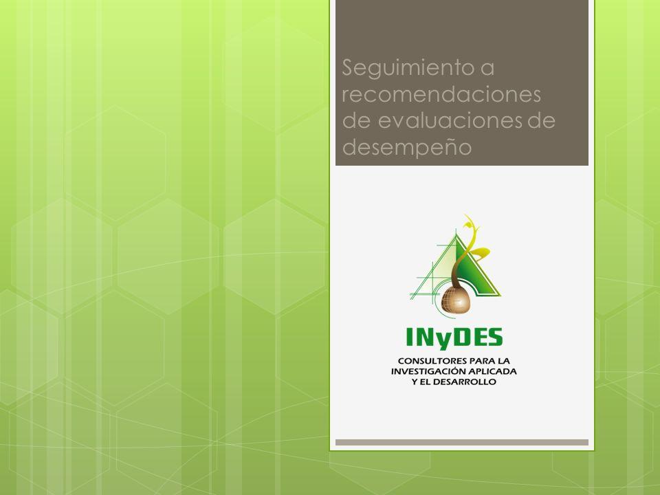 Seguimiento a recomendaciones de evaluaciones de desempeño