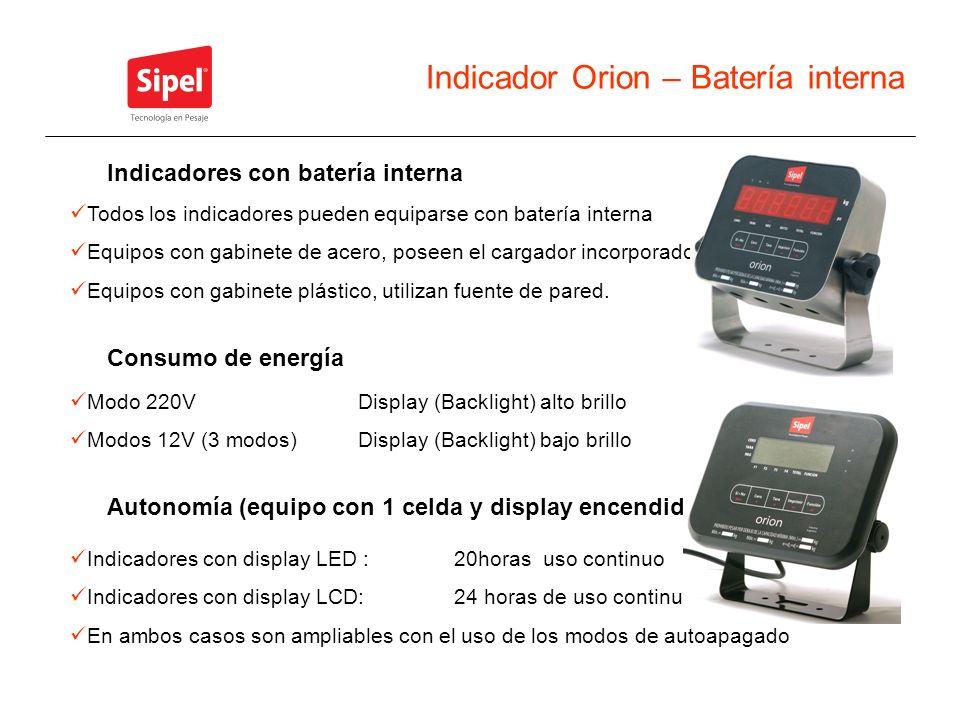 Indicador Orion – Batería interna Todos los indicadores pueden equiparse con batería interna Equipos con gabinete de acero, poseen el cargador incorpo
