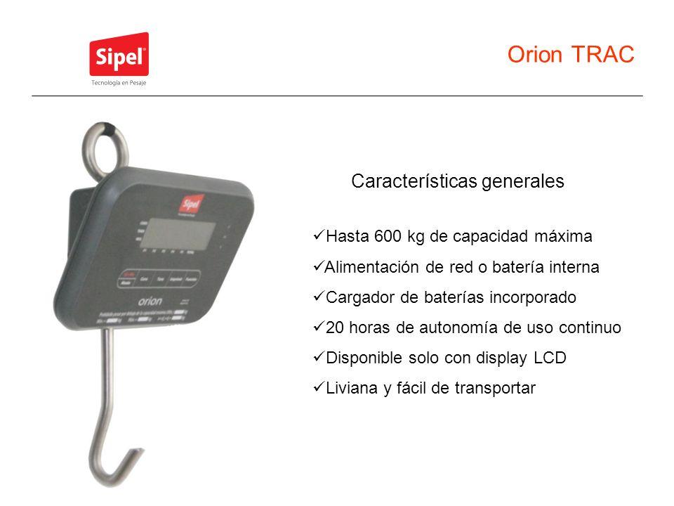 Orion TRAC Características generales Hasta 600 kg de capacidad máxima Alimentación de red o batería interna Cargador de baterías incorporado 20 horas