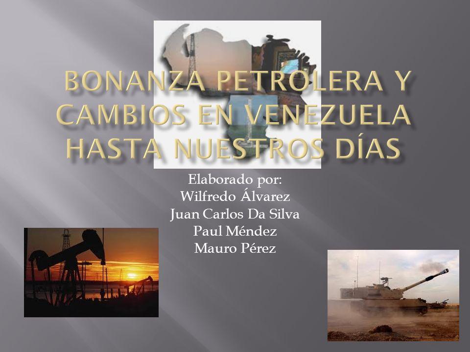 Elaborado por: Wilfredo Álvarez Juan Carlos Da Silva Paul Méndez Mauro Pérez