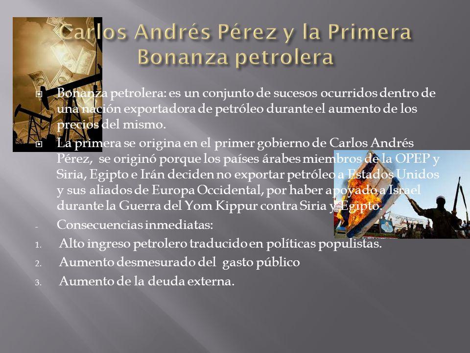 Bonanza petrolera: es un conjunto de sucesos ocurridos dentro de una nación exportadora de petróleo durante el aumento de los precios del mismo.