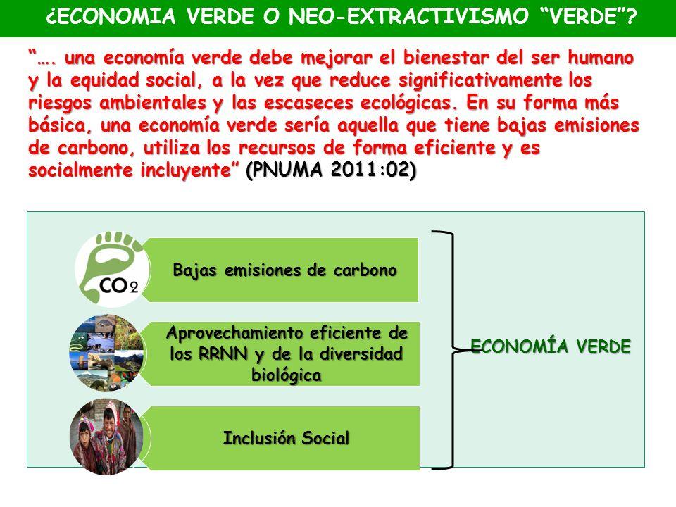 Economía Verde …. una economía verde debe mejorar el bienestar del ser humano y la equidad social, a la vez que reduce significativamente los riesgos