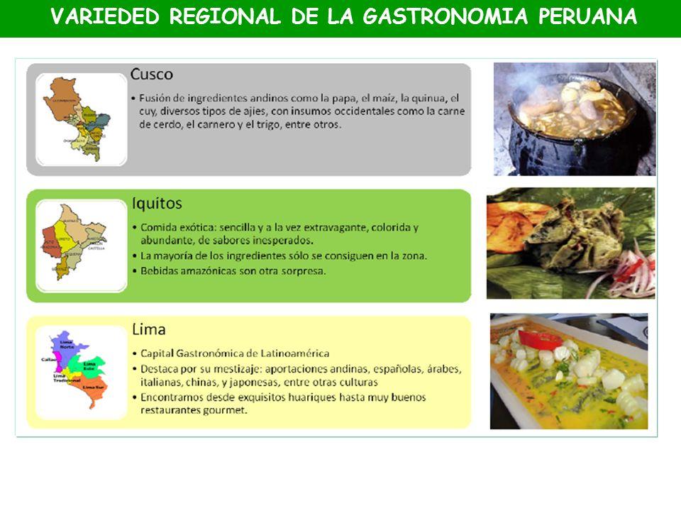 VARIEDED REGIONAL DE LA GASTRONOMIA PERUANA