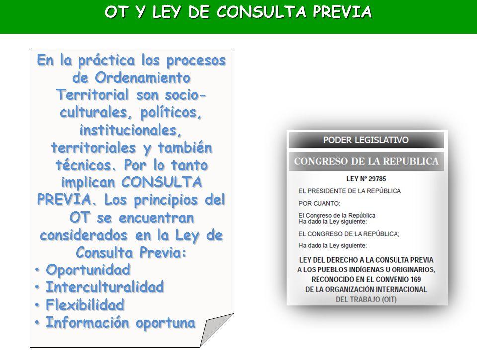 En la práctica los procesos de Ordenamiento Territorial son socio- culturales, políticos, institucionales, territoriales y también técnicos. Por lo ta