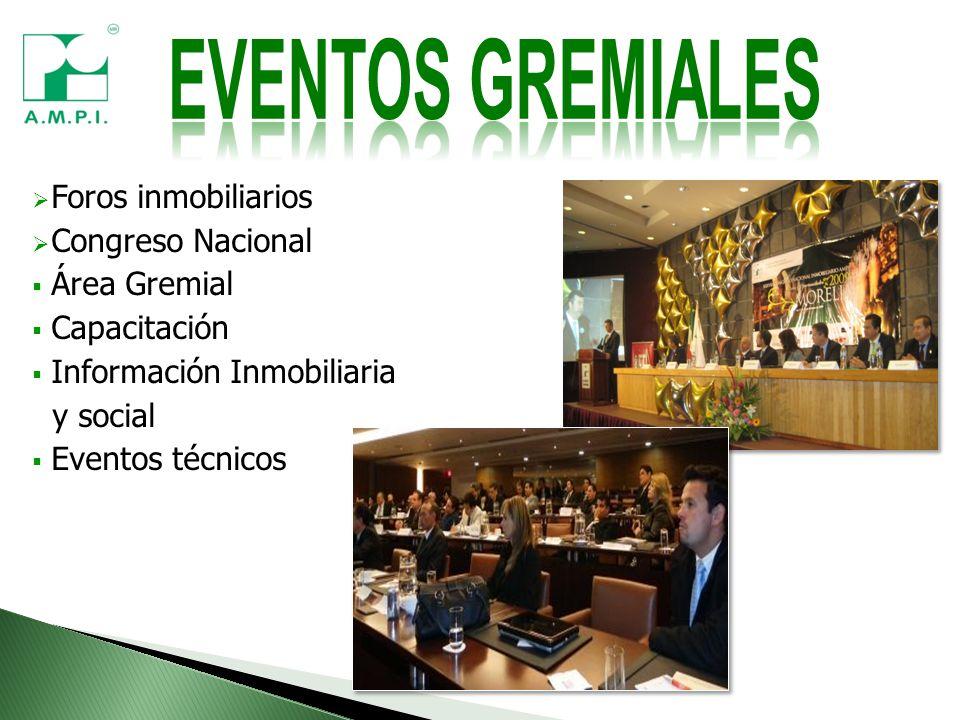 Foros inmobiliarios Congreso Nacional Área Gremial Capacitación Información Inmobiliaria y social Eventos técnicos