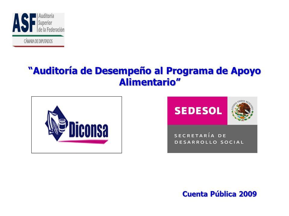 Auditoría de Desempeño al Programa de Apoyo AlimentarioAuditoría de Desempeño al Programa de Apoyo Alimentario Cuenta Pública 2009