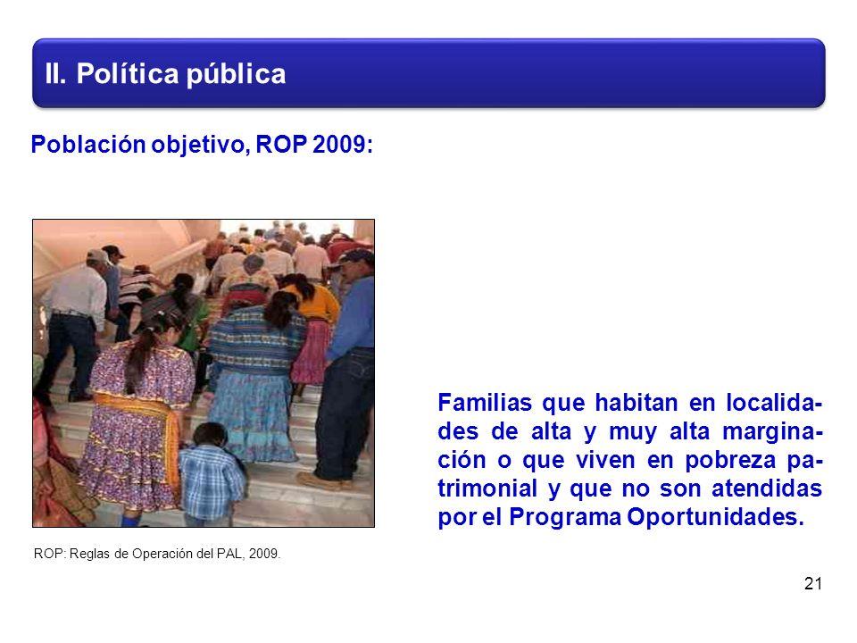 II.Política pública 22 730.00 pesos bimestrales por fa- milia beneficiaria.