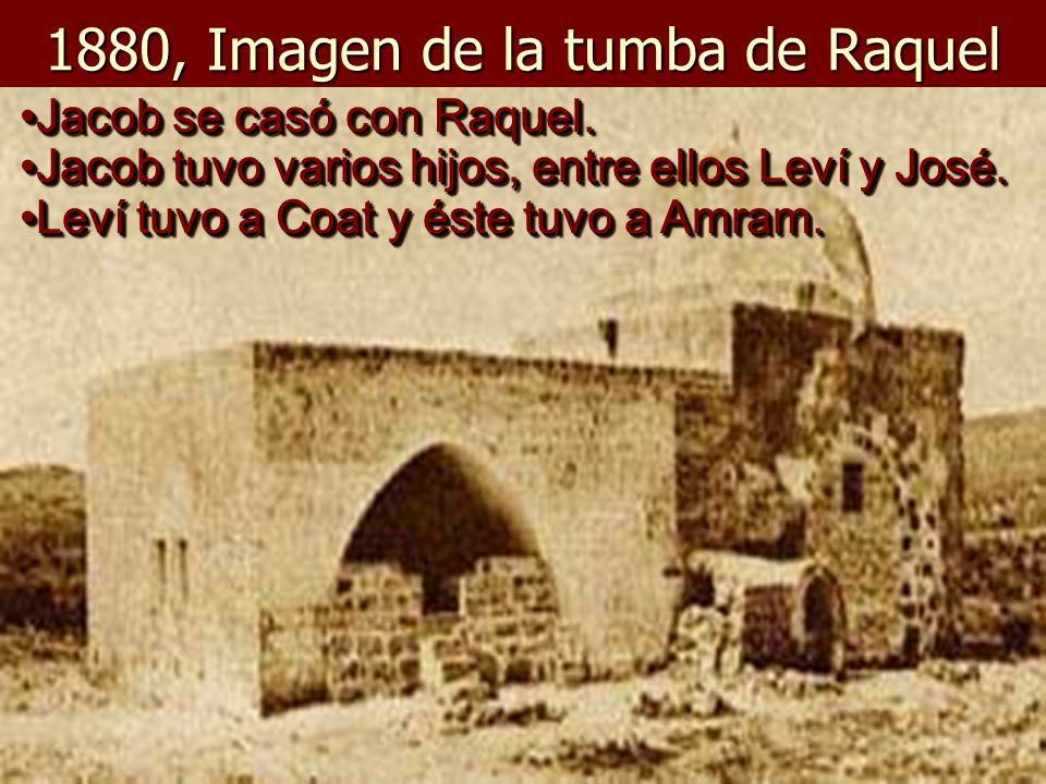 1880, Imagen de la tumba de Raquel Jacob se casó con Raquel.Jacob se casó con Raquel.