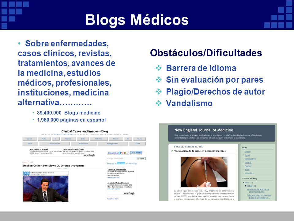 Blogs Médicos Obstáculos/Dificultades Barrera de idioma Sin evaluación por pares Plagio/Derechos de autor Vandalismo Sobre enfermedades, casos clínico