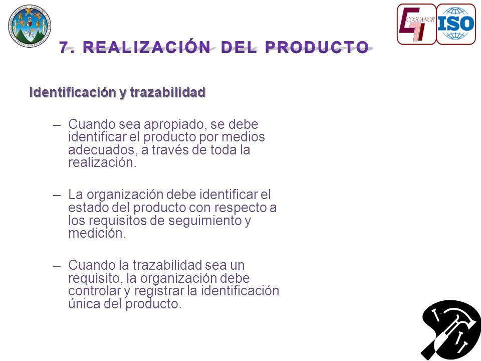 Identificación y trazabilidad –Cuando sea apropiado, se debe identificar el producto por medios adecuados, a través de toda la realización.