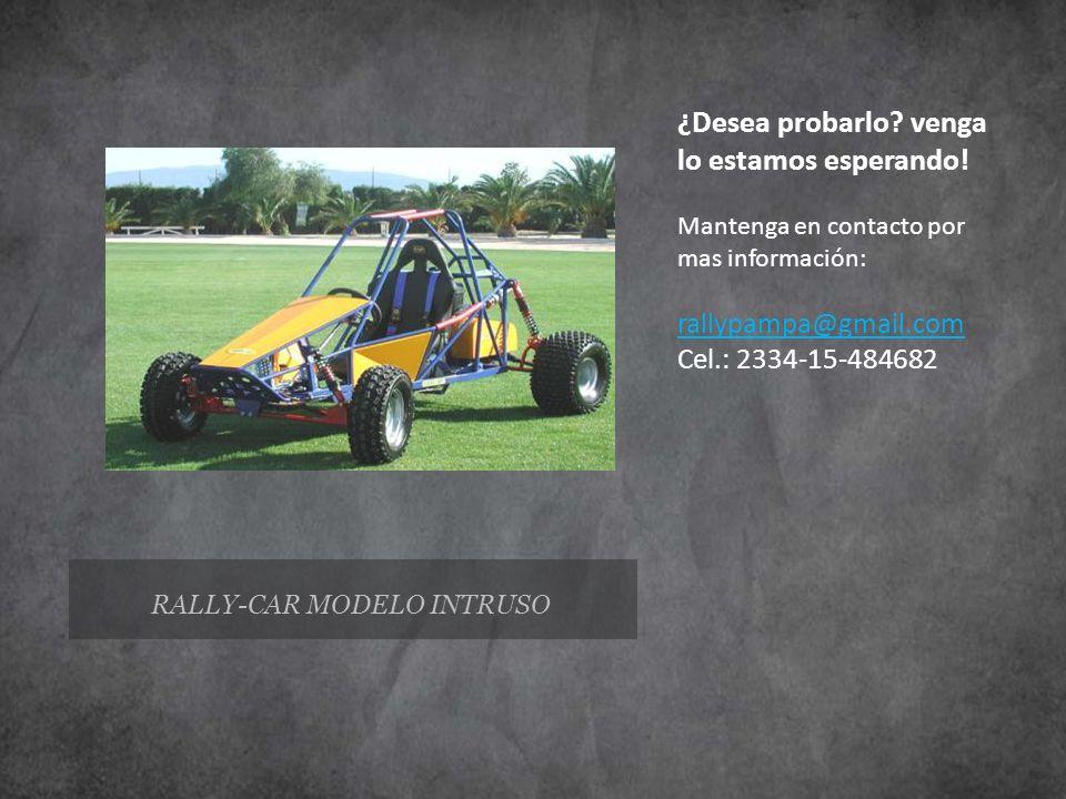 RALLY-CAR MODELO INTRUSO ¿Desea probarlo? venga lo estamos esperando! Mantenga en contacto por mas información: rallypampa@gmail.com Cel.: 2334-15-484
