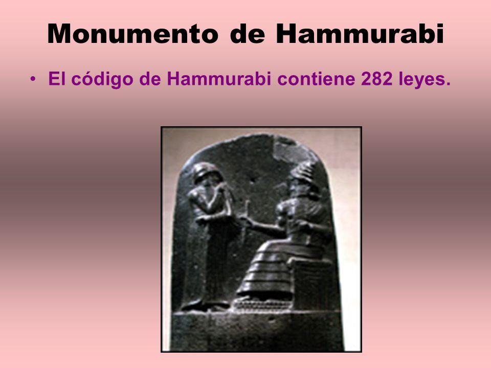Monumento de Hammurabi El código de Hammurabi contiene 282 leyes.