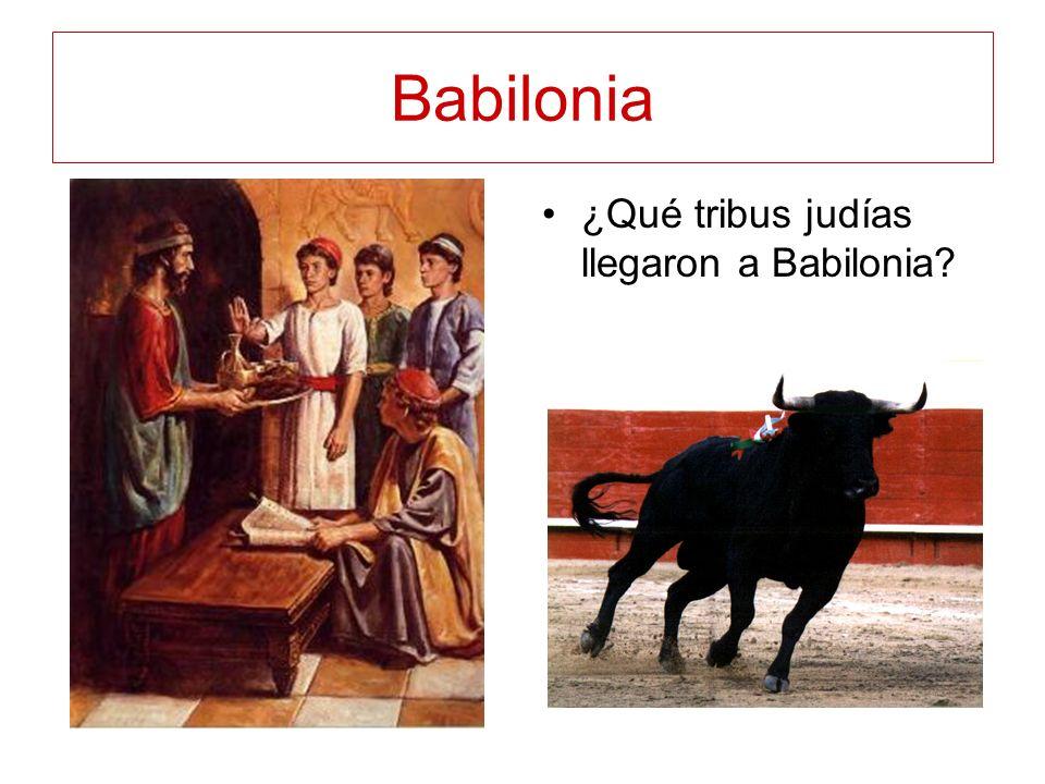 Babilonia ¿Qué tribus judías llegaron a Babilonia?