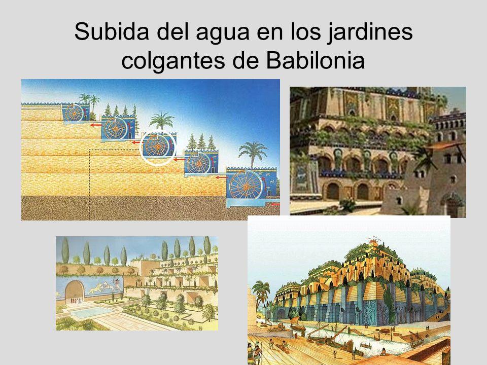 Subida del agua en los jardines colgantes de Babilonia