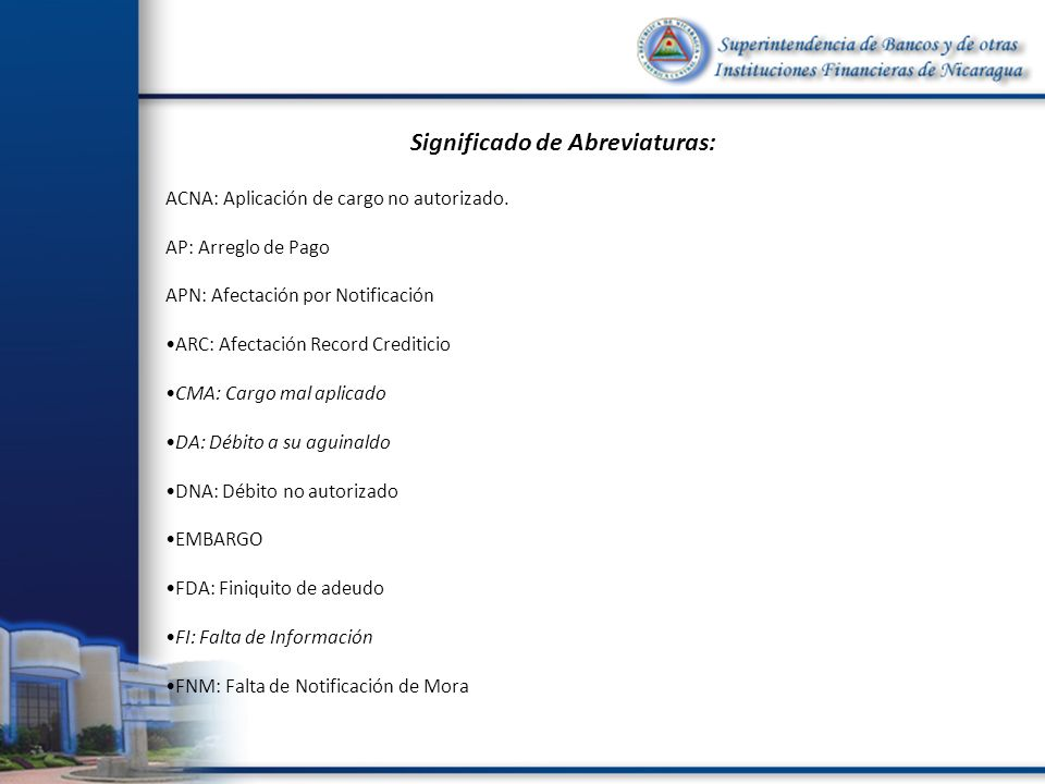 Significado de Abreviaturas: ACNA: Aplicación de cargo no autorizado.