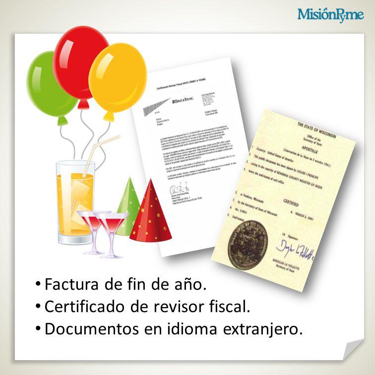 Factura de fin de año. Certificado de revisor fiscal. Documentos en idioma extranjero.